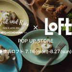 横浜Loft Pop Up Store