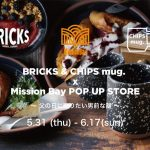 BRICKS & CHIPS mug. POP UP STORE at Mission Bay, Mission court