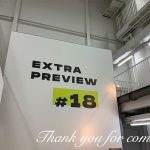 Extra Preview #18にご来場ありがとうございました。