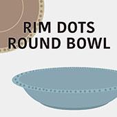 Rim Dots Round Bowl リムドット ラウンドボウル